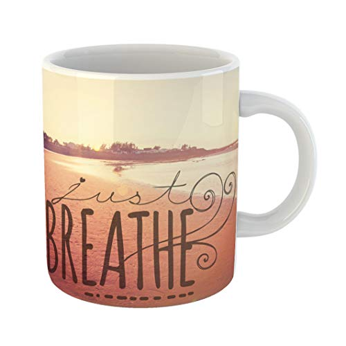 Emvency Coffee Tea Mug Gift 11 Ounces Funny Ceramic Beach Inspirational Typographic Quote Just Breathe Ocean Gifts For Family Friends Coworkers Boss Mug