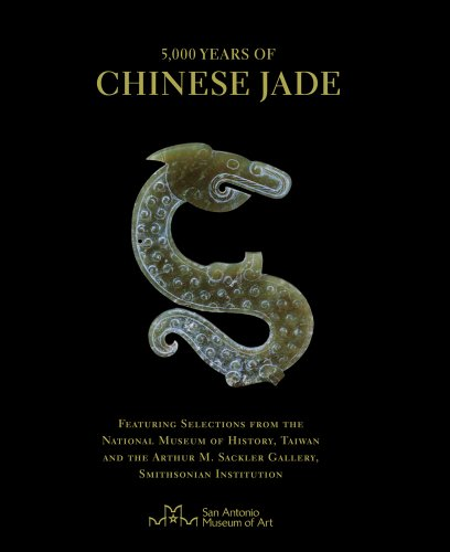 5,000 Years of Chinese Jade: Featuring Selections from The National Museum of History, Taiwan, and the Arthur M. Sackler Gallery, Smithsonian Institution por John Johnston