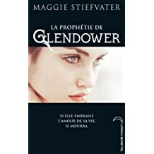 La Prophétie de Gendower (La prophétie de Glendower t. 1) (French Edition)