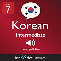 Learn Korean - Level 7: Intermediate Korean, Volume 1: Lessons 1-25