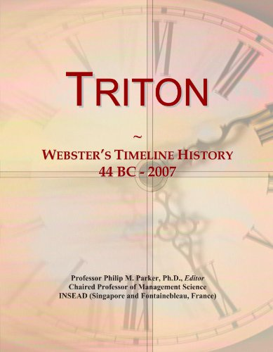 Triton  Websters Timeline History  44 Bc   2007