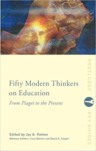 Fifty modern thinkers on education from piaget to the present day fifty modern thinkers on education from piaget to the present day routledge key guides 1st edition fandeluxe Gallery