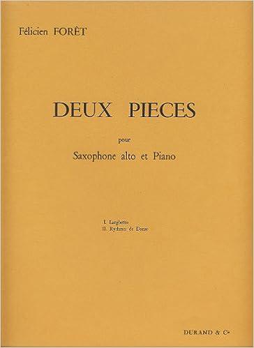 FORET - Piezas (2): Larghetto et Rythmes de Dansa para Saxofon Alto y Piano