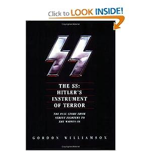 The SS: Hitler's Instrument of Terror Gordon Williamson