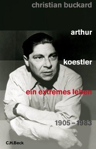 Arthur Koestler: Ein extremes Leben 1905-1983 Taschenbuch – 1. Dezember 2018 Christian Buckard C.H.Beck 3406655157 Amerikanische