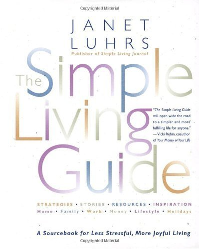 [ The Simple Living Guide Luhrs, Janet ( Author ) ] { Paperback } 1997