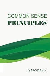 Common Sense Principles by Bilal Qizilbash (2015-10-29)