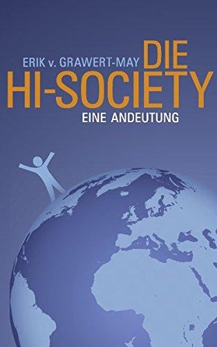 Die Hi-Society: Eine Andeutung (German Edition)