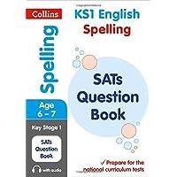 KS1 Spelling SATs Question Book: Key Stage 1 (Collins KS1 SATs Practice)