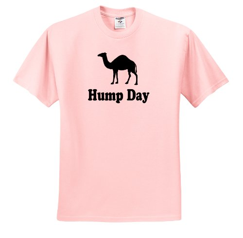 EvaDane - Funny Quotes - Hump Day - T-Shirts - Adult Light-Pink-T-Shirt 2XL (ts_159637_38)
