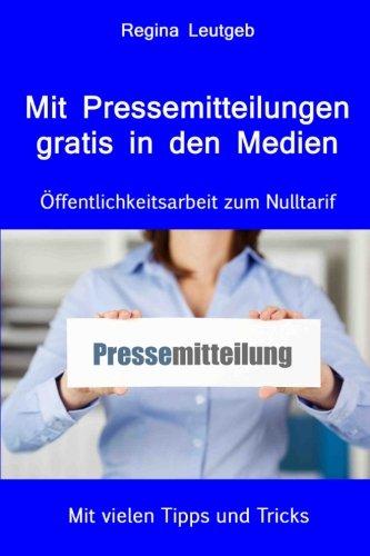 mit-pressemitteilungen-gratis-in-den-medien-ffentlichkeitsarbeit-zum-nulltarif