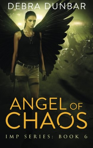 Angels of Chaos (Imp Seres) (Volume 6)