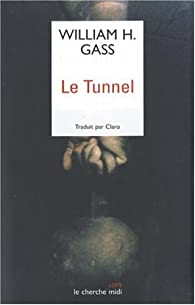Le tunnel par William H. Gass