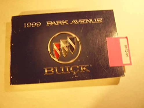 1999 buick park avenue owners manual buick amazon com books rh amazon com 1999 buick riviera owners manual 1999 buick riviera owners manual
