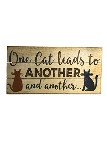 """""""One Cat Leads To Another... And Another"""" Handcrafted Reclaimed Wood Sign: 12"""