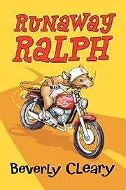 Runaway Ralph (Ralph S. Mouse, #2) af…