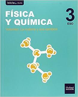 Física Y Química. Libro Del Alumno. ESO 3 Inicia Dual - 9788467386974: Amazon.es: Isabel Piñar Gallardo: Libros