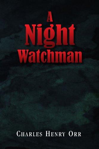 A NIGHT WATCHMAN