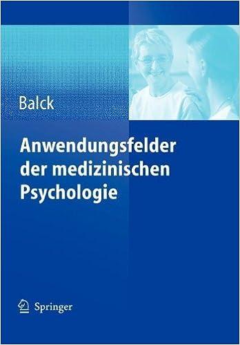 Anwendungsfelder der medizinischen Psychologie (German Edition) [2005] (Author) Friedrich Balck