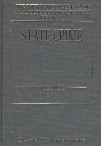 State Crime (2 Vol Set) (International Library of Criminology, Criminal Justice and Penology) (v. 1 & 2) - Mall Stores Dartmouth