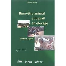 Bien-être animal et travail en élevage (Sciences en partage) (French Edition)