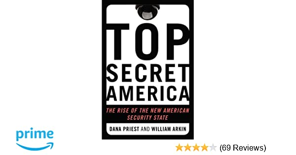 top secret america the rise of the new american security state