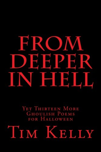 From Deeper in Hell: Yet Thirteen More Ghoulish