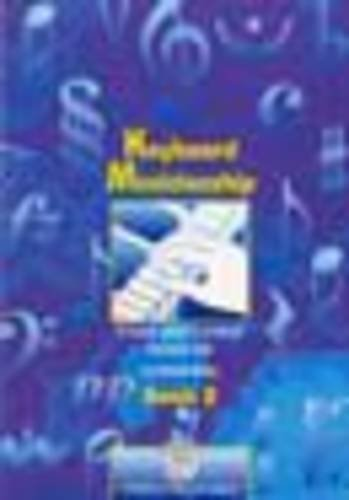 Keyboard Musicianship: Bk. 2: A Handy Guide to Practical Keyboard Skills (Trinity Guildhall Examination Support Material)