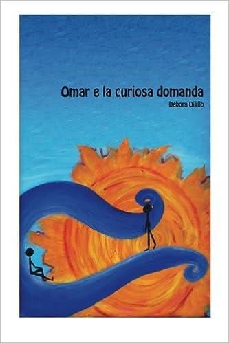 Omar e la curiosa domanda (Italian Edition)
