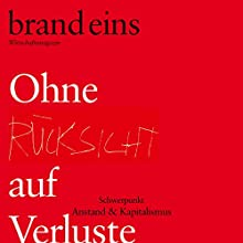brand eins audio: Anstand und Kapitalismus Hörbuch von  brand eins Gesprochen von: Anna Doubek, Gerhart Hinze