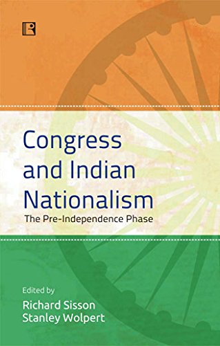 Congress and Indian Nationalism Congress and Indian Nationalism