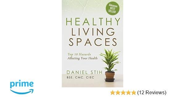 Healthy Living Spaces Top 10 Hazards Affecting Your Health Daniel