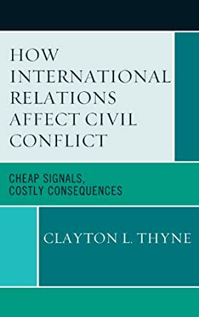 How International Relations Affect Civil Conflict: Cheap