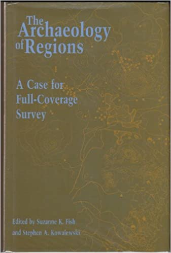 The Archaeology of Regions A Case for Full-Coverage Survey
