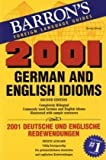 2001 German and English Idioms, Henry Strutz, 0812090098