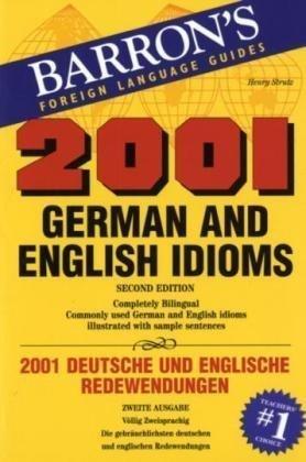 2001 German and English Idioms (2001 Idioms Series)