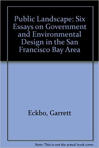 Response Essay Thesis Public Landscape Six Essays On Government And Environmental Design In The  San Francisco Bay Area Garrett Eckbo  Amazoncom Books Research Proposal Essay Topics also Essay On Health Care Public Landscape Six Essays On Government And Environmental Design  Paper Essay