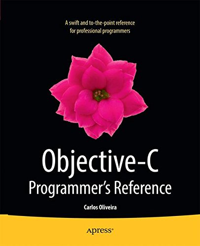 Objective-C Programmers Reference ISBN-13 9781430259053
