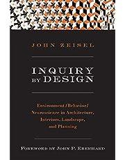 Inquiry By Design: Environment Behaviour Neuroscience In Architecture Interiors