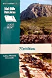 2 Corinthians: Taking Ministry Personally (Baptistway Adult Bible Study Guide)