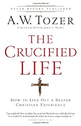{ KEYS TO THE DEEPER LIFE } By Tozer, A W ( Author ) [ May - 2011 ] [ Paperback ]