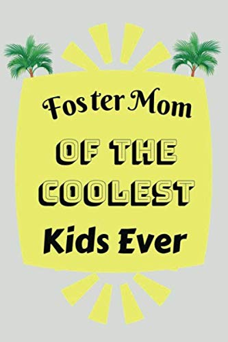 Foster Mom of the Coolest Kids Ever: