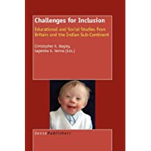 Challenges for Inclusion: Educational and Social Studies from Britain and the Indian Sub-Continent