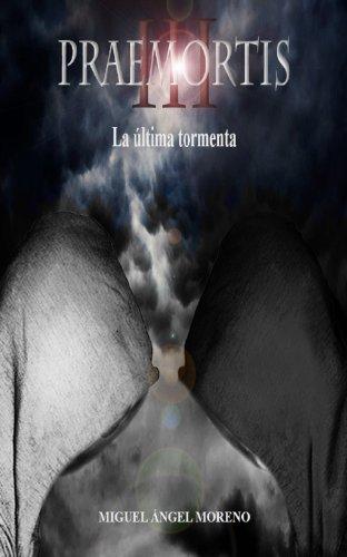 Praemortis III (Spanish Edition) by [Moreno, Miguel Ángel]