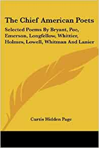 compare whitman and longfellow The village blacksmith by henry wadsworth longfellow under a spreading chestnut tree the village smithy stands the smith a might man is he with large and sinewy hands and the muscles of his brawney arms.