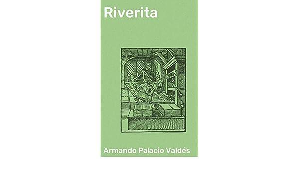 Amazon.com: Riverita (Spanish Edition) eBook: Armando ...