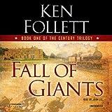 download ebook by ken follett - fall of giants (century trilogy) (abridged) (2014-09-12) [audio cd] pdf epub