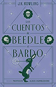 Los cuentos de Beedle el bardo (Nueva edición 2017)