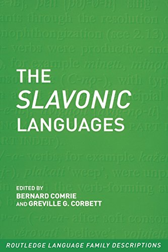 The Slavonic Languages (Routledge Language Family Series) by Bernard Comrie