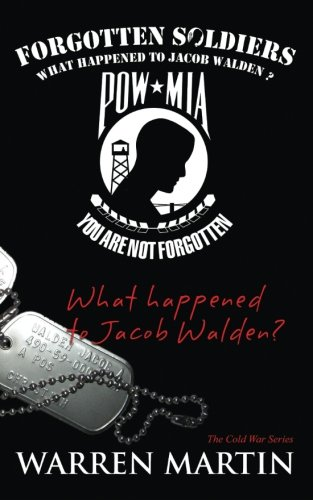 Book: Forgotten Soldiers - What Happened to Jacob Walden by Warren Martin